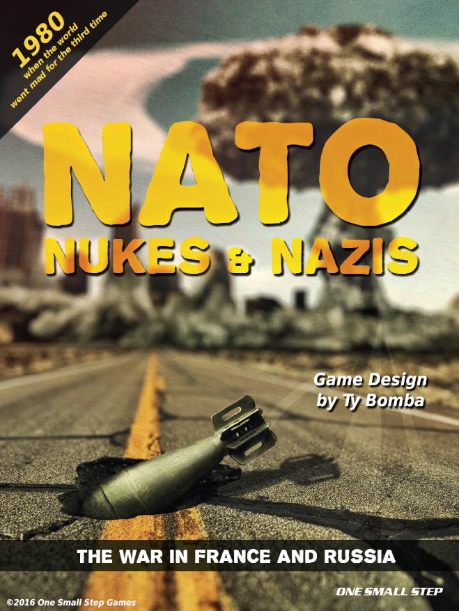 NATO: Nukes and Nazis 2: The War in France and Russia - One Small Step